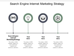 Search Engine Internet Marketing Strategy Ppt PowerPoint Presentation Outline Themes Cpb