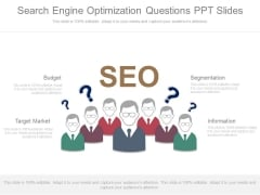 Search Engine Optimization Questions Ppt Slides