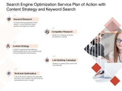 Search Engine Optimization Service Plan Of Action With Content Strategy And Keyword Search Ppt PowerPoint Presentation File Example Introduction PDF