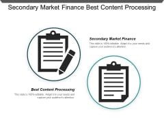 Secondary Market Finance Best Content Processing Enterprise Application Ppt PowerPoint Presentation Ideas File Formats