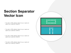 Section Separator Vector Icon Ppt PowerPoint Presentation Model Examples