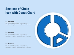 Sections Of Circle Icon With Donut Chart Ppt PowerPoint Presentation Icon Graphics Design PDF