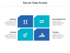 Secure Data Access Ppt PowerPoint Presentation Inspiration Guidelines Cpb