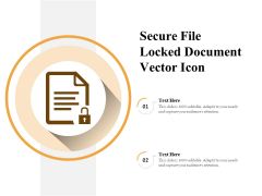Secure File Locked Document Vector Icon Ppt PowerPoint Presentation Infographics Clipart PDF
