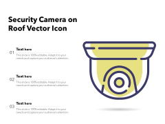 Security Camera On Roof Vector Icon Ppt PowerPoint Presentation File Templates PDF