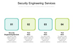 Security Engineering Services Ppt PowerPoint Presentation Pictures Icon Cpb