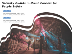 Security Guards In Music Concert For People Safety Ppt PowerPoint Presentation Outline Guide PDF