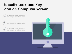 Security Lock And Key Icon On Computer Screen Ppt PowerPoint Presentation Show Objects PDF