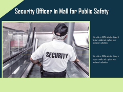 Security Officer In Mall For Public Safety Ppt PowerPoint Presentation Gallery Skills PDF