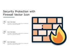 Security Protection With Firewall Vector Icon Ppt PowerPoint Presentation File Graphic Images PDF
