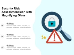 Security Risk Assessment Icon With Magnifying Glass Ppt PowerPoint Presentation File Templates PDF