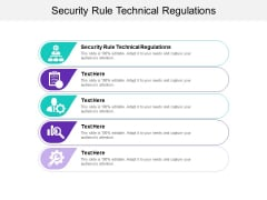 Security Rule Technical Regulations Ppt PowerPoint Presentation Pictures Inspiration Cpb