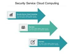 Security Service Cloud Computing Ppt PowerPoint Presentation Inspiration Ideas Cpb