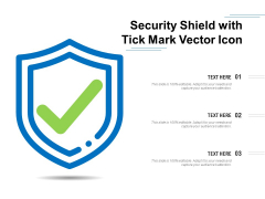 Security Shield With Tick Mark Vector Icon Ppt PowerPoint Presentation File Templates PDF