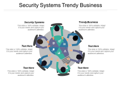 Security Systems Trendy Business Ppt PowerPoint Presentation Gallery Objects