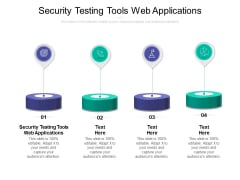 Security Testing Tools Web Applications Ppt PowerPoint Presentation Portfolio Brochure Cpb