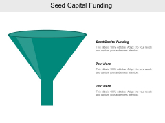 Seed Capital Funding Ppt PowerPoint Presentation Gallery Sample Cpb