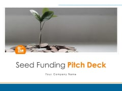Seed Funding Pitch Deck Ppt PowerPoint Presentation Complete Deck Ppt PowerPoint Presentation Complete Deck
