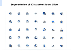 Segmentation Of B2b Markets Icons Slide Ppt PowerPoint Presentation Outline PDF