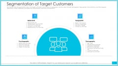 Segmentation Of Target Customers Template PDF