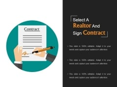 Select A Realtor And Sign Contract Template 1 Ppt PowerPoint Presentation Layouts