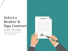 Select A Realtor And Sign Contract Template 1 Ppt PowerPoint Presentation Portfolio