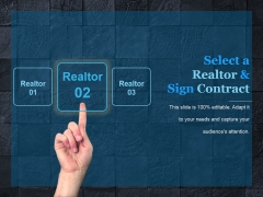 Select A Realtor And Sign Contract Template 1 Ppt PowerPoint Presentation Sample