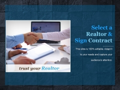 Select A Realtor And Sign Contract Template 2 Ppt PowerPoint Presentation Design Templates