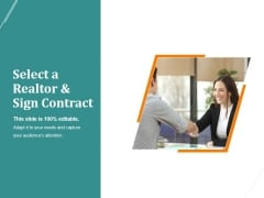 Select A Realtor And Sign Contract Template 2 Ppt PowerPoint Presentation Microsoft