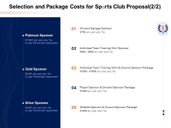 Selection And Package Costs For Sports Club Proposal Team Ppt PowerPoint Presentation Summary Show PDF