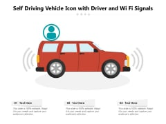 Self Driving Vehicle Icon With Driver And Wi Fi Signals Ppt PowerPoint Presentation File Slide PDF