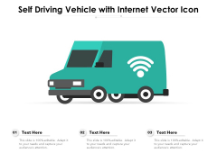 Self Driving Vehicle With Internet Vector Icon Ppt PowerPoint Presentation Infographics Structure PDF