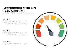 Self Performance Assessment Gauge Vector Icon Ppt PowerPoint Presentation Gallery Slide PDF