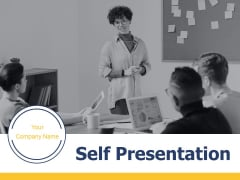 Self Presentation Ppt PowerPoint Presentation Complete Deck With Slides