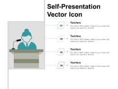 Self Presentation Vector Icon Ppt PowerPoint Presentation Show Good
