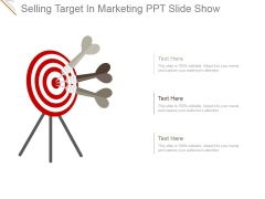 Selling Target In Marketing Ppt PowerPoint Presentation Infographic Template