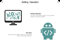 Selling Valuation Ppt PowerPoint Presentation File Layout Ideas Cpb