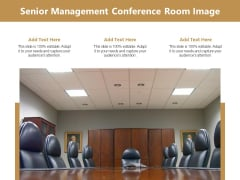 Senior Management Conference Room Image Ppt PowerPoint Presentation Ideas Example PDF