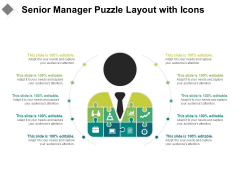 Senior Manager Puzzle Layout With Icons Ppt PowerPoint Presentation Professional Design Templates PDF