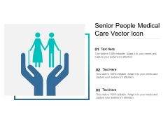 Senior People Medical Care Vector Icon Ppt PowerPoint Presentation Visual Aids Show