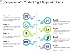 Sequence Of A Product Eight Steps With Icons Ppt PowerPoint Presentation File Inspiration PDF