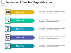 Sequence Of Five Text Tags With Icons Ppt PowerPoint Presentation Gallery Graphic Images PDF