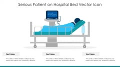 Serious Patient On Hospital Bed Vector Icon Ppt PowerPoint Presentation Gallery Diagrams PDF