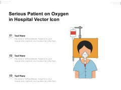 Serious Patient On Oxygen In Hospital Vector Icon Ppt PowerPoint Presentation Gallery Outline PDF