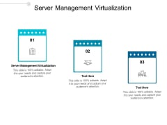 Server Management Virtualization Ppt PowerPoint Presentation Infographics Infographic Template Cpb
