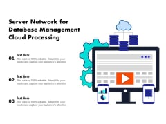 Server Network For Database Management Cloud Processing Ppt PowerPoint Presentation Gallery Icons PDF