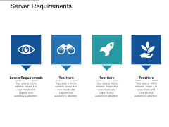 Server Requirements Ppt PowerPoint Presentation Slides Cpb