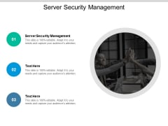 Server Security Management Ppt PowerPoint Presentation Pictures Maker Cpb