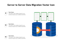 Server To Server Data Migration Vector Icon Ppt PowerPoint Presentation File Example Introduction PDF