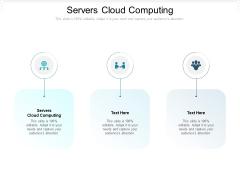 Servers Cloud Computing Ppt PowerPoint Presentation Portfolio Slide Portrait Cpb Pdf
